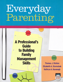 Everyday Parenting: A Professional's Guide to Building Family Management Skills
