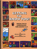 Getting to Know You!: A Social Skills Curriculum