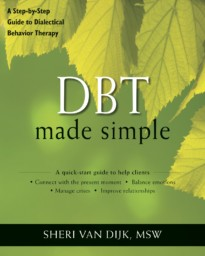 DBT Made Simple: A Step-by-Step Guide to Dialectical Behavior Therapy (cover)