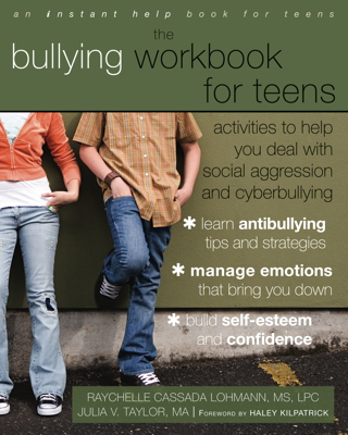 The Bullying Workbook for Teens: Activities to Help You Deal with Social Aggression and Cyberbullying (cover)