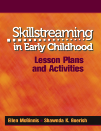 Skillstreaming in Early Childhood: Lesson Plans and Activities