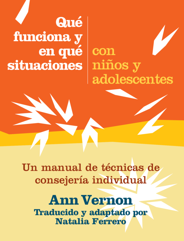 What Works When with Children and Adolescents (Spanish Language Edition)